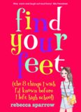 Find Your Feet: The 8 Things I Wish I'd Known Before I Left High School