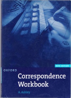 Page 1 O X FOR D, Correspondence Workbook A. Ashley Page 2 Oxford Correspondence ...