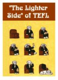 The Lighter Side of TEFL. A Teacher's Resource Book of Fun Activities for Students of English as a Foreign Language