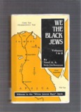 We, the Black Jews: Witness to the