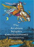 The Arabian Nights Entertainments: Consisting of One Thousand and One Stories, Told by the Sultaness of the Indies, ... Freely Transcribed from the Original Translation. ...