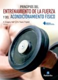 Principios del entrenamiento de la fuerza y del acondicionamiento físico NSCA