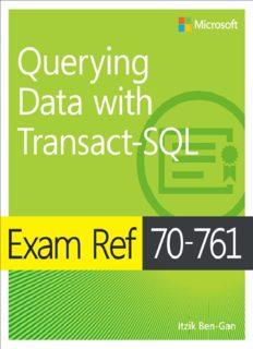 Exam Ref 70-761 Querying Data w - Itzik Ben-Gan