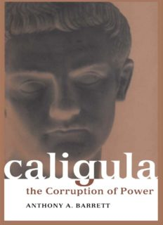Caligula: The Corruption of Power (Roman Imperial Biographies)