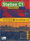 Station C1 - Kursbuch: Vorbereitung zur Prüfung Zertifikat C1