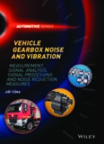 Vehicle gearbox noise and vibration :b measurement, signal analysis, signal processing, and noise