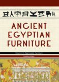 Ancient Egyptian Furniture. Volume III: Ramesside Furniture