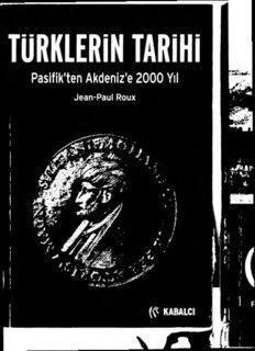 JEAN-PAUL ROUX TÜRKLERİN tarihi Pasifikten Akdenize 2000 Yıl