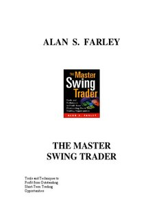 Alan Farley - The Master Swing Trader.pdf - Higher Intellect