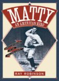 Matty: An American Hero: Christy Mathewson of the New York Giants
