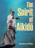 Kisshomaru Ueshiba - Spirit of Aikido