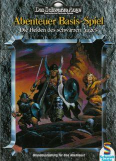 Das Schwarze Auge Abenteuer-Basis-Spiel. Die Helden des Schwarzen Auges