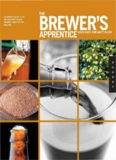 The Brewer's Apprentice: An Insider's Guide to the Art and Craft of Beer Brewing, Taught