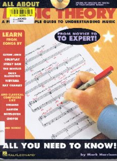 All about Music Theory: A Fun and Simple Guide to Understanding Music