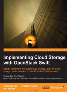 Implementing Cloud Storage with OpenStack Swift: Design, implement, and successfully manage your own cloud storage cluster using the popular OpenStack Swift software