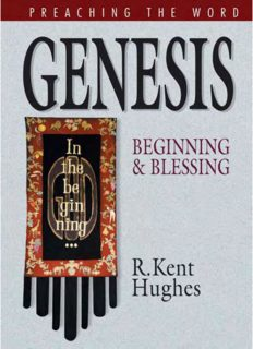 Genesis: Beginning and Blessing (Preaching the Word) (Preaching the Word)