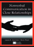 Nonverbal Communication in Close Relationships (Lea's Series on Personal Relationships) (Lea's Series on Personal Relationships)