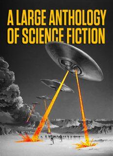 A Large Anthology of Science Fiction (Anthology)
