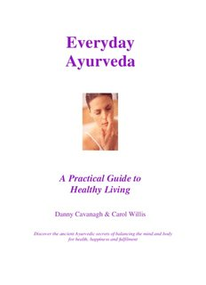 Everyday Ayurveda – a practical guide to healthy living - Ayurveda UK