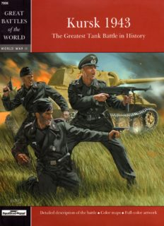 Kursk 1943  The Greatest Tank Battle in History (SquadronSignal Great Battles of the World 7006)