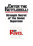 Pavel Tsatsouline - Enter The Kettlebell.pdf - Ning