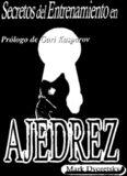 Secretos del Entrenamiento en Ajedrez
