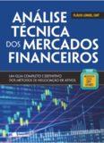Análise técnica dos mercados financeiros: um guia completo e definitivo dos métodos de negociação