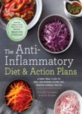 The anti-inflammatory diet & action plans : 4-week meal plans to heal the immune system and restore