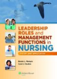 Leadership Roles and Management Functions in Nursing: Theory and Application , Eighth Edition