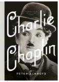 Charlie Chaplin A Brief Life