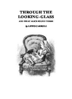 Carroll, Lewis - Through the Looking-Glass (illustrated)