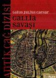 Gaius Julius Caesar - Gallia Savaşı - Furkan Akderin