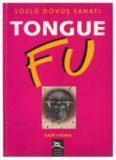 Tongue Fu / Sözlü Dövüş Sanatı - Sam Horn