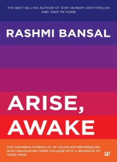 Arise, awake : the inspiring stories of 10 young entrepreneurs who graduated from college into a business of their own