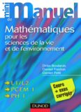 Mini manuel de mathématiques pour les sciences de la vie et de l'environnement : Cours + exos