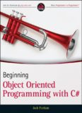 Beginning Object-Oriented Programming with C sharp