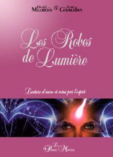 Les robes de lumière : lecture d'aura et soins par l'esprit