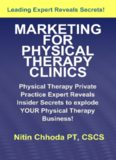 Marketing For Physical Therapy Clinics: Physical Therapy Private Practice Guru Reveals Insider Secrets For Physical Therapy Business Success