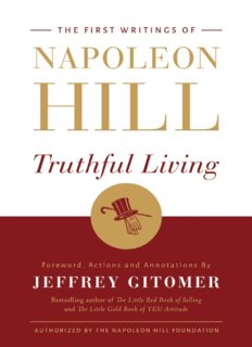 Truthful Living - The First Writings of Napoleon Hill
