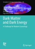 Dark Matter and Dark Energy: A Challenge for Modern Cosmology
