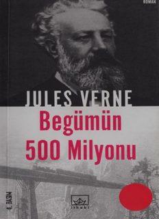 Begümün 500 Milyonu - Jules Verne