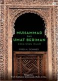 Muhammad Dan Umat Beriman: Asal-Usul Islam