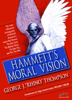 Hammett's Moral Vision: The Most Influential In-Depth Analysis of Dashiell Hammett's Novels Red Harvest, The Dain Curse, The Maltese Falcon, The Glass ... Man