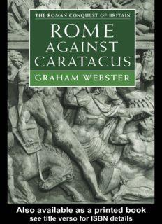 Rome Against Caratacus: The Roman Campaigns in Britain AD 48-58 (Roman Conquest of Britain)