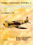 Morane-Saulnier M.S.406 Caudron C.714 (Suomen Ilmavoimien Historia 4)