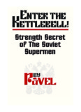 Pavel Tsatsouline - Enter The Kettlebell.pdf - PDF Archive
