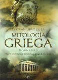 El Gran Libro de la Mitología Griega (Robin Hard)