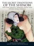 Antony Cummins' and Yoshie Minami's 'The Secret Traditions of the Shinobi (Hattori Hanzo's Shinobi Hiden and Other Ninja Scrolls)'