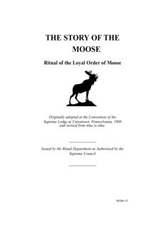 THE STORY OF THE MOOSE Ritual of the Loyal Order of Moose