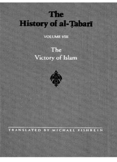 The History of al-Ṭabarī, Vol. 8: The Victory of Islam: Muhammad at Medina, A.D. 626-630/A.H. 5-8
